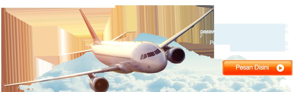Butuh Tiket Pesawat Terbang?